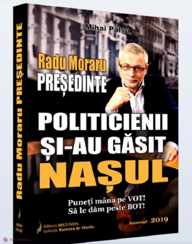 """INTERVIU // Omul de televiziune, Radu Moraru, candidat la Președinția României: """"Basarabia are o singură opțiune. E în faliment economic, Moscova nu mai are bani să o sponsorizeze, politicienii sunt varză de Bruxelles… Singura opțiune este Unirea!"""""""